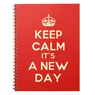 Keep Calm it's a new day Spiral Notebook