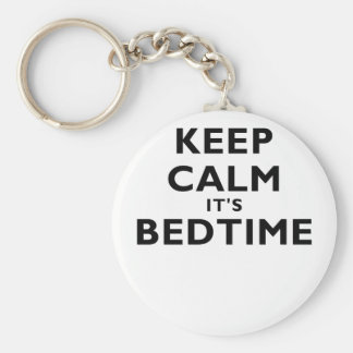 Keep Calm its Bedtime Key Chain