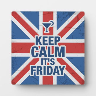 """""""Keep Calm it's Friday"""" Funny relax chill british Plaque"""