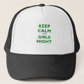 Keep Calm Its Girls Night Trucker Hat