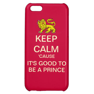 Keep Calm Its Good To Be A Prince Droid RAZR Case Cover For iPhone 5C