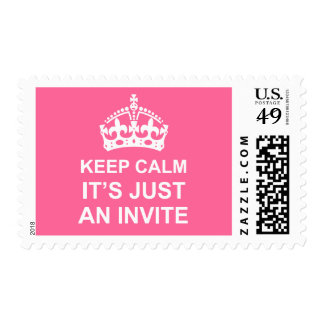 Keep Calm It's Just An Invite Stamp
