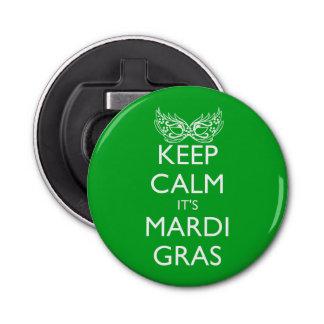 KEEP CALM IT'S MARDI GRAS SEASON BOTTLE OPENER