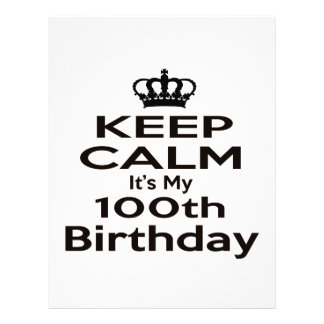 Keep Calm It's My 100th Birthday Letterhead