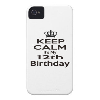 Keep Calm It's My 12th Birthday iPhone 4 Cases
