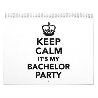 Keep calm it's my Bachelor Party Calendar