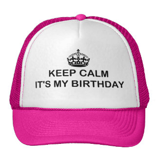 keep calm it's my birthday baseball / trucker cap mesh hat