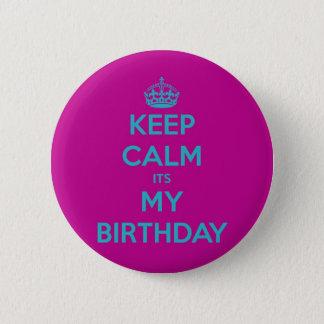 Keep Calm It's My Birthday Button