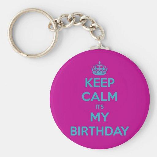 Keep Calm It's My Birthday Keychains