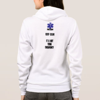 keep calm-it's not your emergency hoodie
