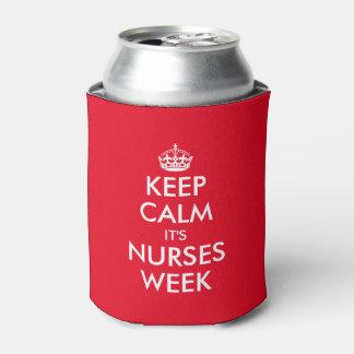 Keep calm it's nurses week can coolers can cooler