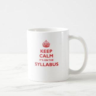 Keep Calm It's On The Syllabus (red) Coffee Mug