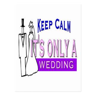 Keep Calm It's Only A Wedding Postcard