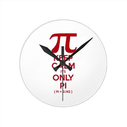 Keep Calm It's Only Pi Wallclocks