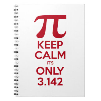 Keep Calm It's Only Pi Notebook