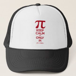 Keep Calm It's Only Pi Trucker Hat