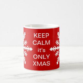 Keep Calm it's Only Xmas Coffee Mug