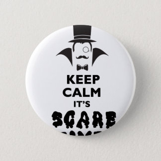 Keep calm it's scare time pinback button