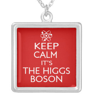 Keep Calm Its the Higgs Boson Square Pendant Necklace