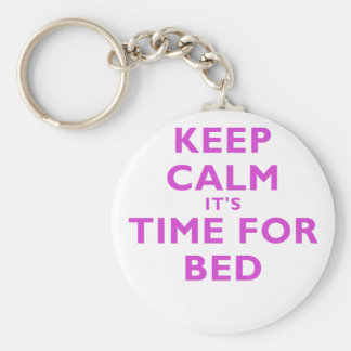 Keep Calm its Time for Bed Key Chain