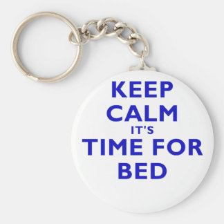 Keep Calm Its Time For Bed Keychain