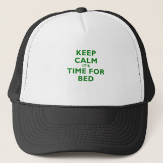 Keep Calm its Time for Bed Trucker Hat