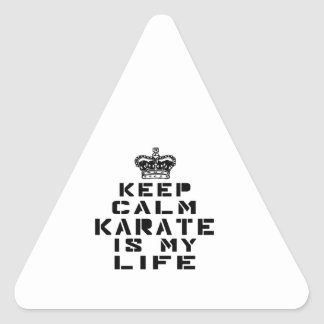 Keep Calm Karate Is My Life Triangle Sticker
