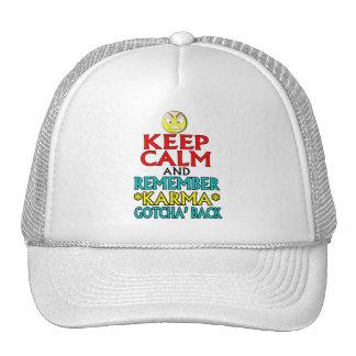 Keep Calm -- Karma Trucker Hat