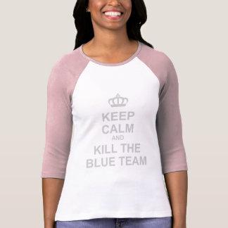 Keep Calm & Kill The Blue Team - Gamer Geek Shoot T Shirt