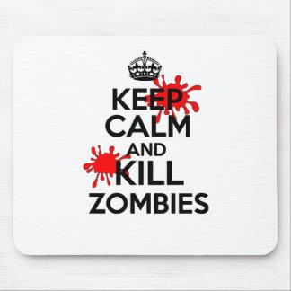 Keep Calm & Kill Zombies Mouse Pad