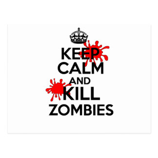 Keep Calm & Kill Zombies Postcard