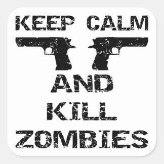 Keep Calm & Kill Zombies Square Sticker