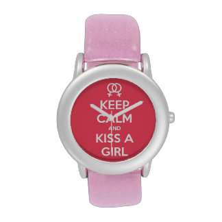Keep Calm & Kiss a Girl Watch