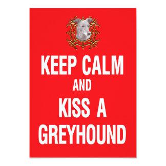 "Keep Calm Kiss Greyhound 5"" X 7"" Invitation Card"