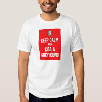 Keep Calm Kiss Greyhound Tee Shirts