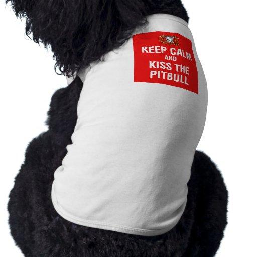 Keep Calm & Kiss the Pitbull Dog T-shirt