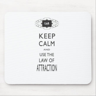 Keep Calm Law of Attraction Design Mouse Pad