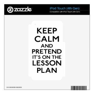 Keep Calm Lesson Plan iPod Touch 4G Skin