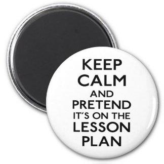 Keep Calm Lesson Plan Fridge Magnet