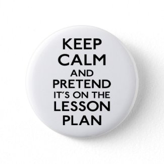 Keep Calm and Lesson Plan Button
