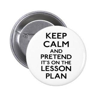 Keep Calm Lesson Plan Pinback Buttons