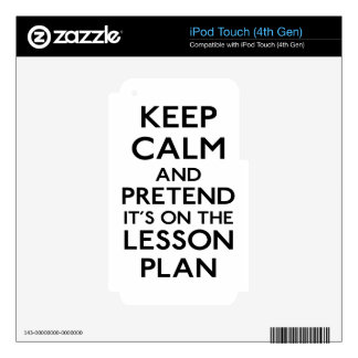 Keep Calm Lesson Plan iPod Touch 4G Decal