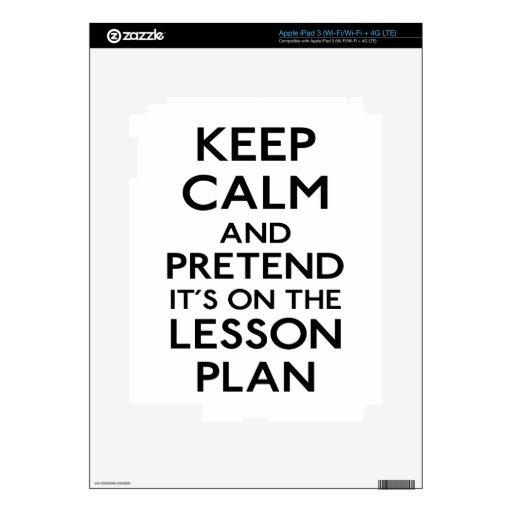 Keep Calm Lesson Plan Skin For iPad 3