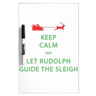 Keep Calm Let Rudolph Guide Sleigh Dry-Erase Board