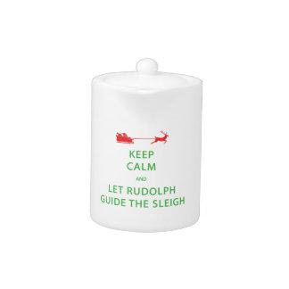 Keep Calm Let Rudolph Guide Sleigh Teapot