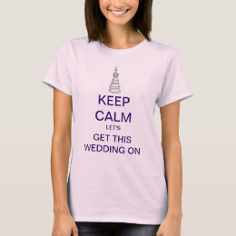 KEEP CALM Let's Get This Wedding Tank Top