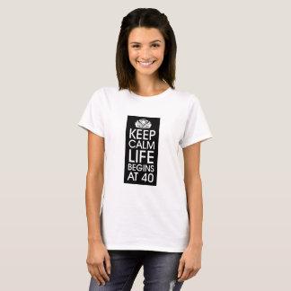 Keep Calm Life Begins at 40 T-Shirt