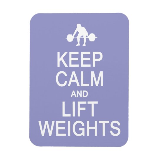 Keep Calm & Lift Weights custom color magnet