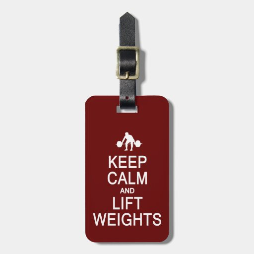 Keep Calm & Lift Weights custom luggage tag