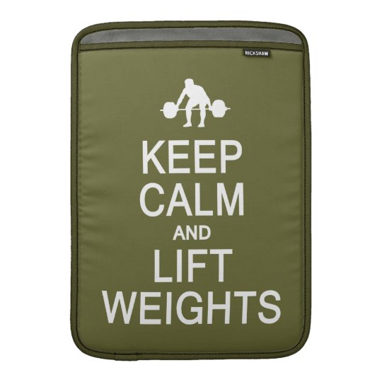 Keep Calm & Lift Weights custom MacBook sleeve